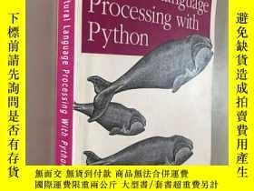 二手書博民逛書店Natural罕見Language Processing With PythonY5919 Steven Bi