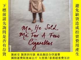 二手書博民逛書店MA,HE罕見SOLD ME FOR A FEW SY188112 MARTHA LONG 出版2007