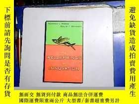 二手書博民逛書店THE罕見WELLSPRINGS OF INNOVATION【編