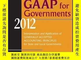 二手書博民逛書店Wiley罕見GAAP for Governments 2012: Interpretation and Appl