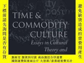 二手書博民逛書店Time罕見And Commodity CultureY256260 John Frow Clarendon