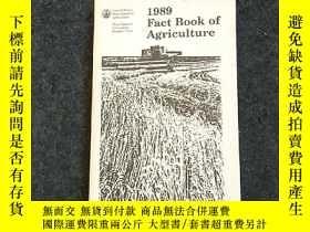 二手書博民逛書店1989罕見Fact Book of AgricultureY236528 998 Fact Book of