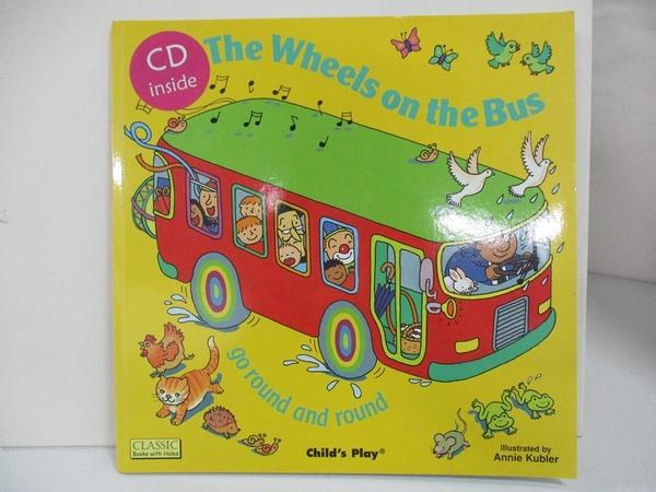 【書寶二手書T1/少年童書_D3B】The Wheels on the Bus_Kubler, Annie (ILT)
