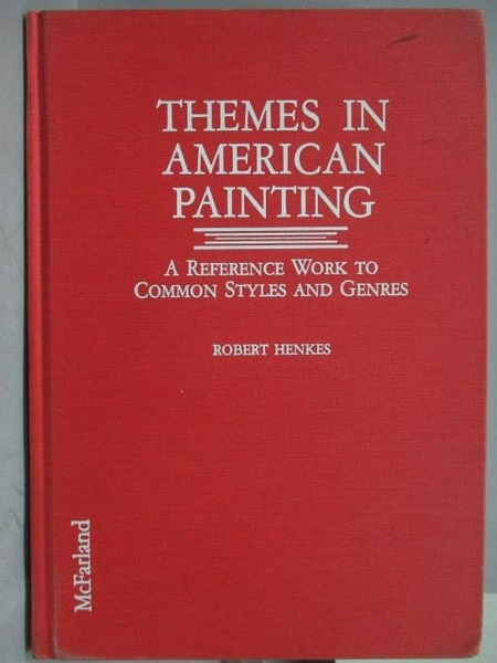 【書寶二手書T2/藝術_ZKB】Themes in American Painting