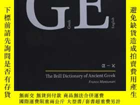 二手書博民逛書店The罕見Brill Dictionary Of Ancient Greek-古希臘布裏爾詞典Y436638