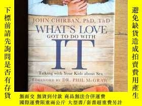 二手書博民逛書店What s罕見Love Got to Do with It: