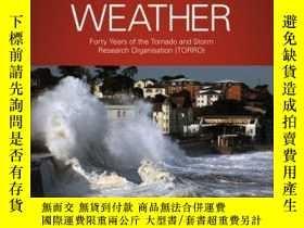 二手書博民逛書店Extreme罕見Weather: Forty Years of the Tornado and Storm Re