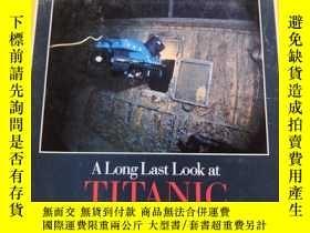 二手書博民逛書店罕見NATIONAL GEOGRAPHIC A Long Last Look at TITANIC 1986 12