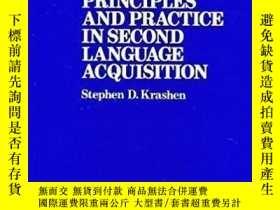 二手書博民逛書店Principles罕見And Practice In Second Language Acquisition