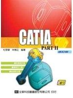 二手書博民逛書店《CATIA PART Ⅱ (附教學光碟片) (修訂版)》 R2Y ISBN:9572136437