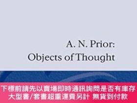 二手書博民逛書店Objects罕見Of ThoughtY464532 A. N. Prior Oxford Universit