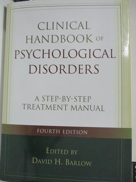 【書寶二手書T5/心理_KFT】Clinical Handbook of Psychological Disorders_Barlow, David H. (EDT)