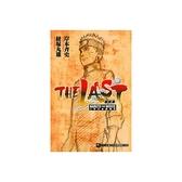 最終章─火影忍者劇場版(全)THE LAST-NARUTO THE MOV