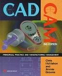 二手書博民逛書店《CADCAM: Principles, Practice and Manufacturing Management》 R2Y ISBN:0201178192