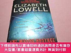 二手書博民逛書店ELIZABETH罕見LOWELL AUTHOR OF WHIRLPOOL (the wrong hostage)