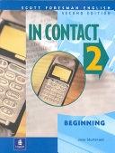 二手書博民逛書店 《In Contact 2: Beginning》 R2Y ISBN:0201579812│Longman