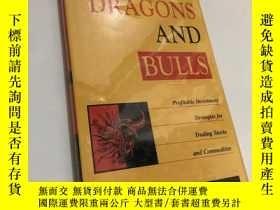 二手書博民逛書店Dragons罕見and Bulls:Profitable In
