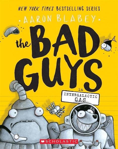 (二手書)Bad Guys #5: Intergalactic Gas
