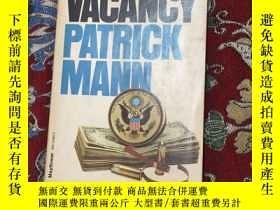 二手書博民逛書店the罕見vacancyY11155 patrick mann mayflower 出版1976