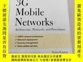 二手書博民逛書店3G罕見mobile networks: architecture, protocols and procedur