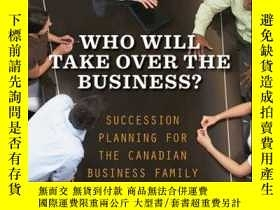 二手書博民逛書店Who罕見Will Take Over the Business?: Succession Planning fo