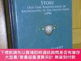二手書博民逛書店The罕見General Manager s Story: Old-Time Reminiscences of R