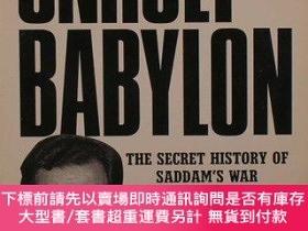 二手書博民逛書店Unholy罕見Babylon: The Secret History of Saddams War-邪惡的巴比倫