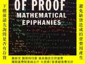 二手書博民逛書店The罕見Moment Of Proof: Mathematical Epiphanies-證明時刻:數學頓悟