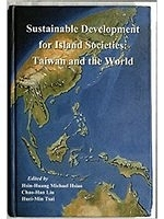 二手書博民逛書店《Sustainable development for island societies : Taiwan and the world》 R2Y ISBN:9576719488