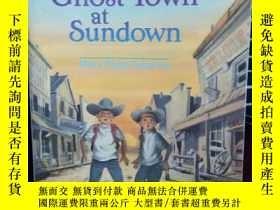 二手書博民逛書店Ghost罕見Town at Sundown (鬼城黃昏)Y34