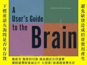 二手書博民逛書店A罕見User s Guide To The BrainY255562 John J. Ratey Panth