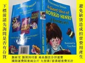二手書博民逛書店a罕見giant slice of horrid henry:一大塊可怕的亨利.Y212829 不祥 不祥
