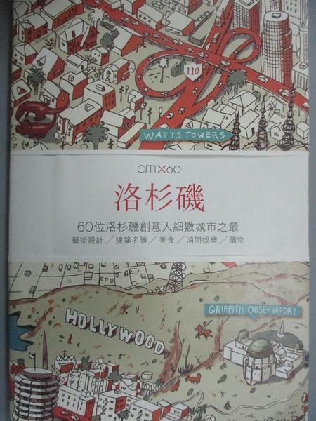 【書寶二手書T9/旅遊_NIM】CITIx60:洛杉磯_Viction Workshop Ltd.