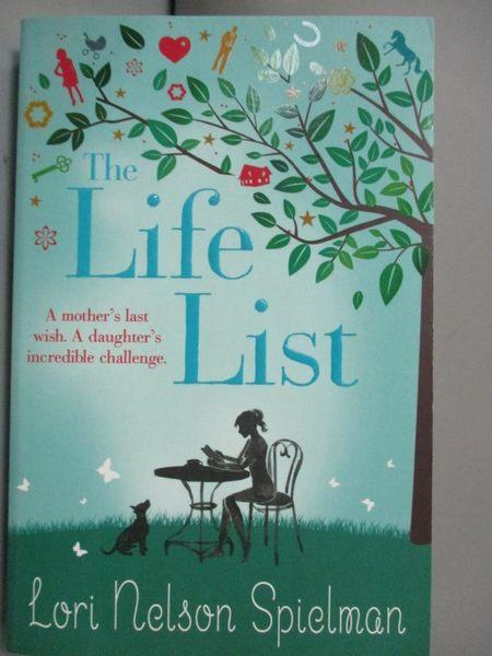 【書寶二手書T6/原文小說_KGC】The Life List_Lori Nelson Spielman