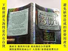 二手書博民逛書店Artemis罕見Fowl:The Arctic Incident:阿耳特彌斯鳥類:北極事件.Y212829