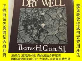 二手書博民逛書店Drinking罕見from a Dry WellY23470