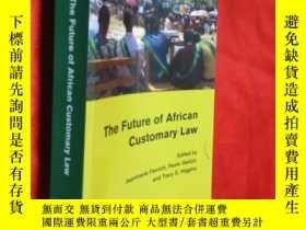 二手書博民逛書店The罕見Future of African Customary