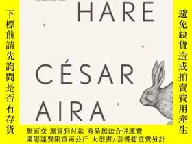 二手書博民逛書店The罕見HareY364682 César Aira New Directions 出版2013