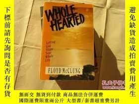 二手書博民逛書店WHOLE罕見HEARTED【732】Y10970 MCCLUN