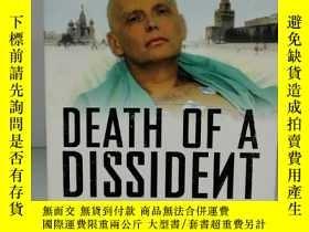二手書博民逛書店克格勃 鉈 毒殺案:亞歷山大·利特維年科之死 Death罕見of a Dissident The Poisonin