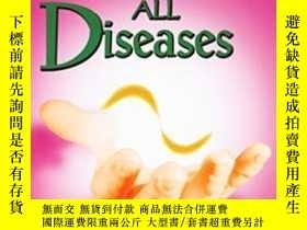 二手書博民逛書店The罕見Cure For All DiseasesY25517