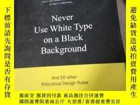 二手書博民逛書店Never罕見Use WhiteType on a Black