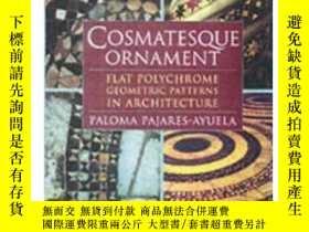 二手書博民逛書店Cosmatesque罕見Ornament: Flat Poly