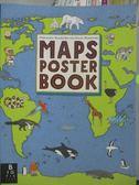 【書寶二手書T1/少年童書_ZEU】Maps Poster Book_Aleksandra Mizielinska, Daniel Mizielinski