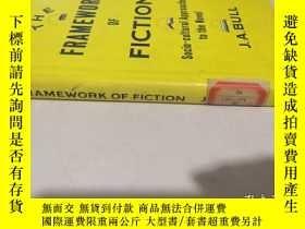 二手書博民逛書店the罕見framework of fiction【館藏】小說框架Y28297 j.a.bull M 出版1