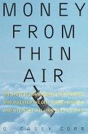 二手書 Money from Thin Air: The Story of Craig McCaw, the Visionary who Invented the Cell Phone Indust R2Y 0812926978