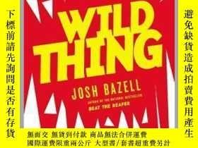 二手書博民逛書店Wild罕見Thing野東西,喬許·貝佐作品,英文原版Y449990 Josh Bazell Little,