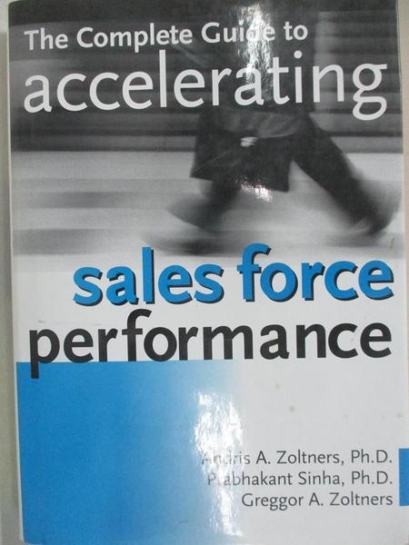 【書寶二手書T1/行銷_EQA】The Complete Guide to Accelerating Sales Force Performance