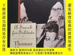 二手書博民逛書店A罕見Search for Solitude:Pursuing