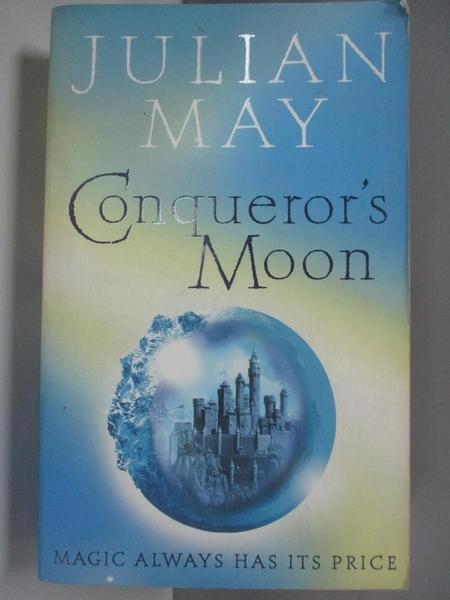 【書寶二手書T9/原文小說_AC8】Conqueror s Moon_Julian May